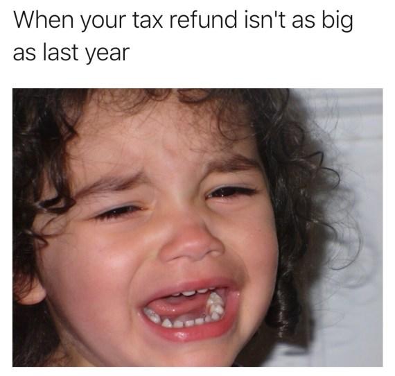 Nicholas Aiola, CPA - Tax Time Meme Dump - Girl Crying