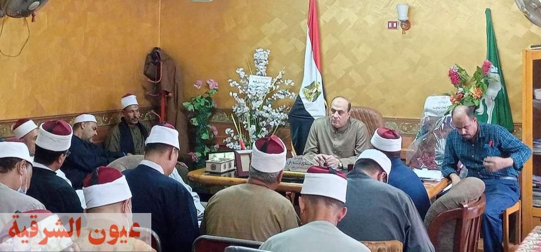 وكيل وزارة الأوقاف بالشرقية يوجه مفتشي المتابعة بتكثيف المرور على المساجد..وإعادة توزيع العمال