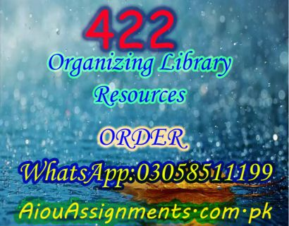 422 Organizing Library Resources BA Spring 2019