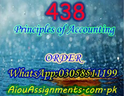 438 Principles of Accounting BA Spring 2019 | AiouAssignments.com.pk