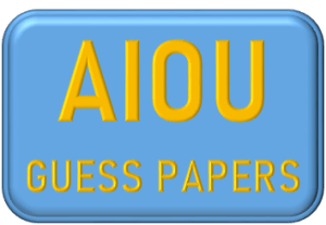 AIOU GUESS PAPERS