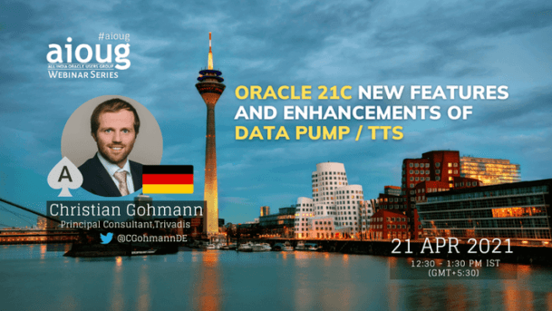 Oracle 21c: New Features and Enhancements of Data Pump / TTS