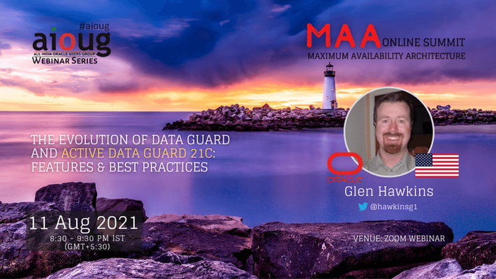 The Evolution of Data Guard and Active Data Guard 21c: Features & Best Practices