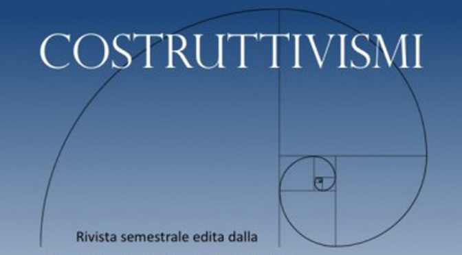 "The two issues 2017 of ""Costruttivismi"" have been published"