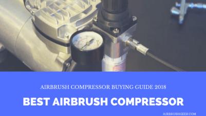 Best Airbrush Compressor