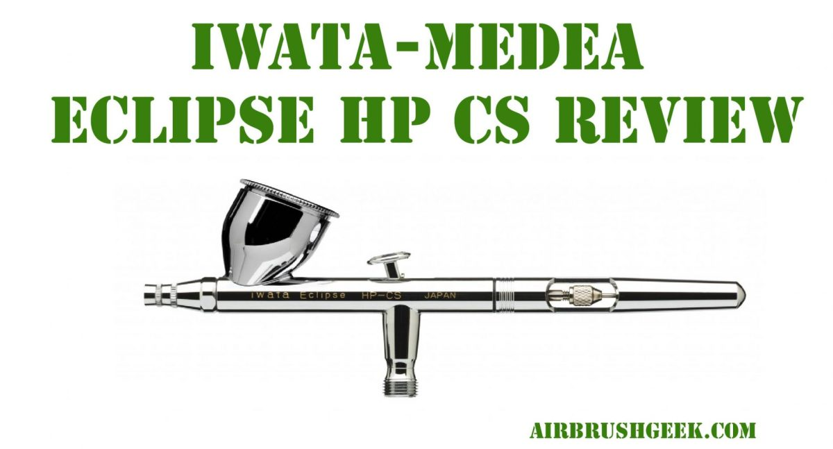 Iwata Eclipse Review: Iwata eclipse hp cs Review