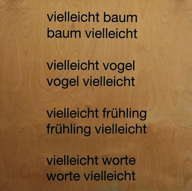 eugen gomringer - vielleicht baum - 70x70x8 cm - textdruck auf holz - 2005