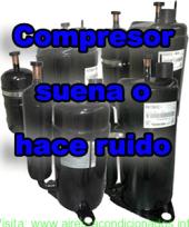 Compresor suena o hace ruido