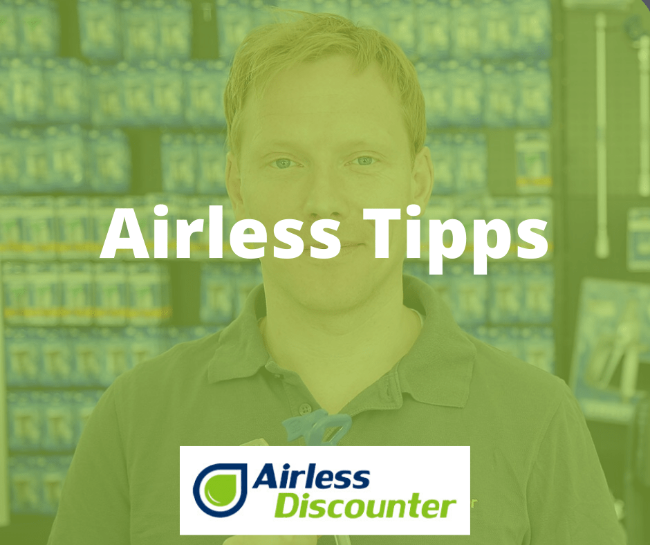 Airless Tipps