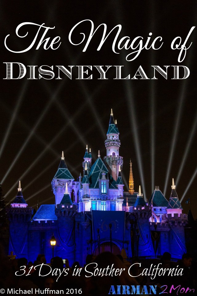 Did you think I would make it all 31 Days without talking about the magic of Disneyland? Probably not. If you follow me regularly you know of my love of Disney! So for the next 3 days we will focus on Disneyland.