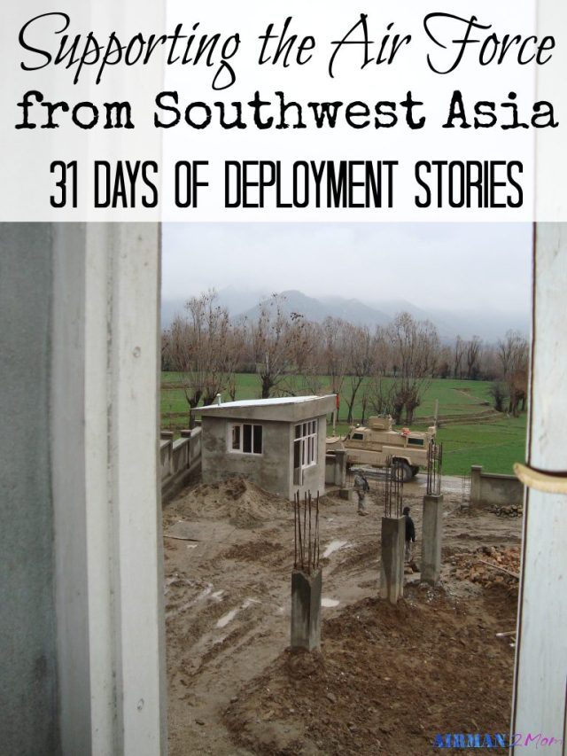 Sharing a deployment story from Southwet Asia. Part of the 31 Days of Deployment Stories.