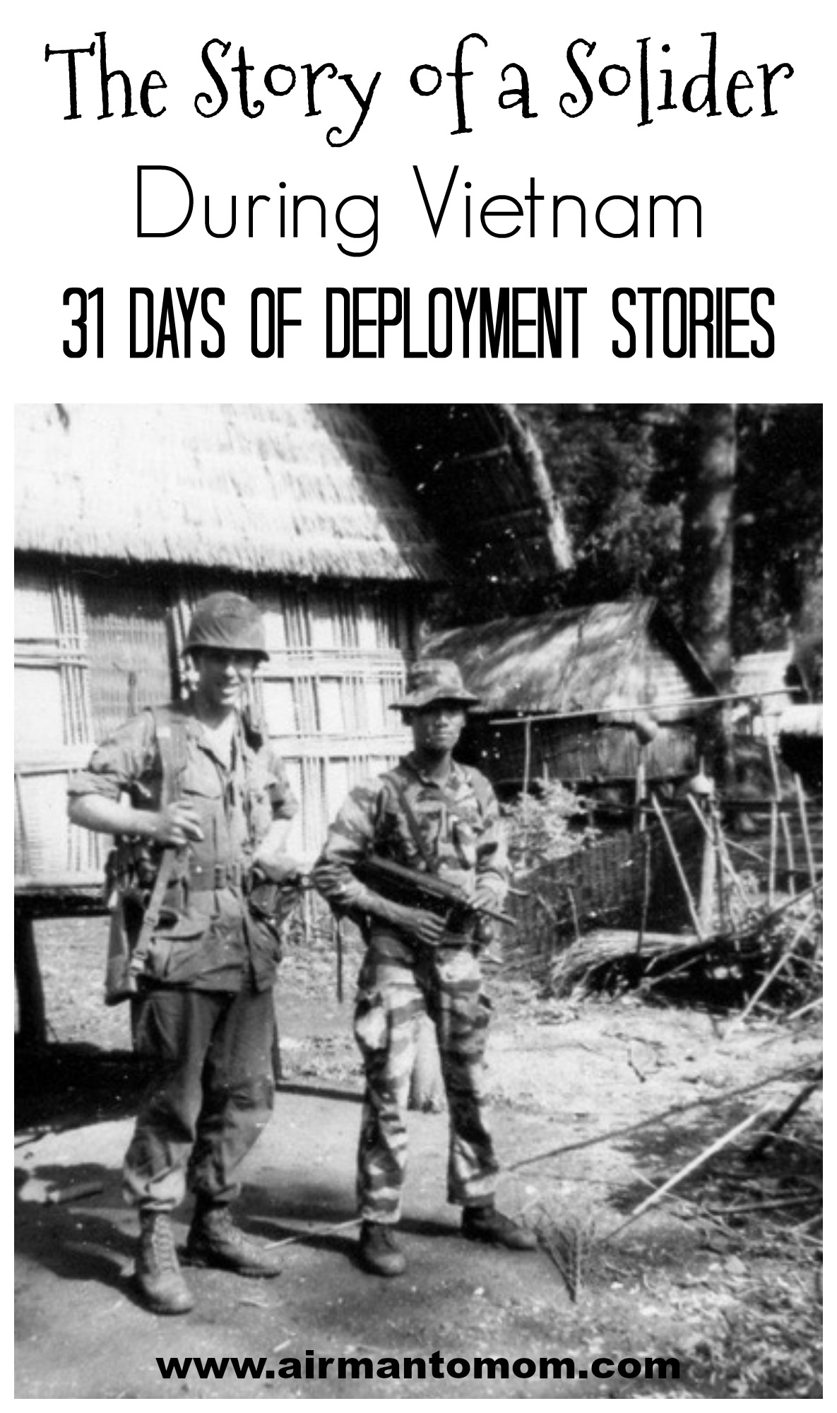 The Story of a Soldier during the Vietnam War. Part of my 31 Days of Deployment Stories. Honoring those who have gone before us.