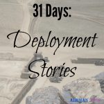 31 Days of Deployment Stories