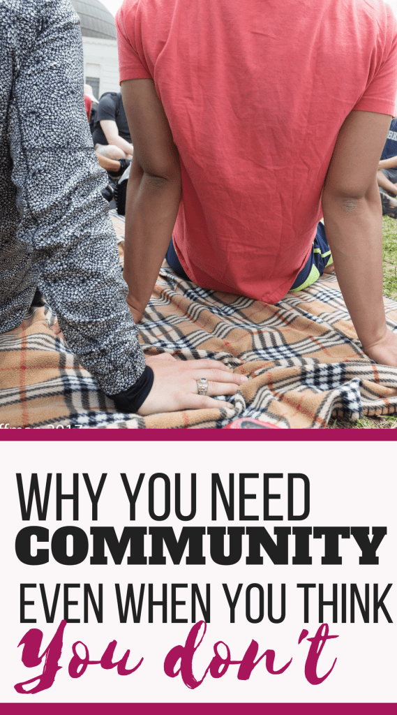 Even when you think you don't need a community to support you, you really do need a community to support you. How did I find out community was so important. I became a mom. #community #momlife #mytribe