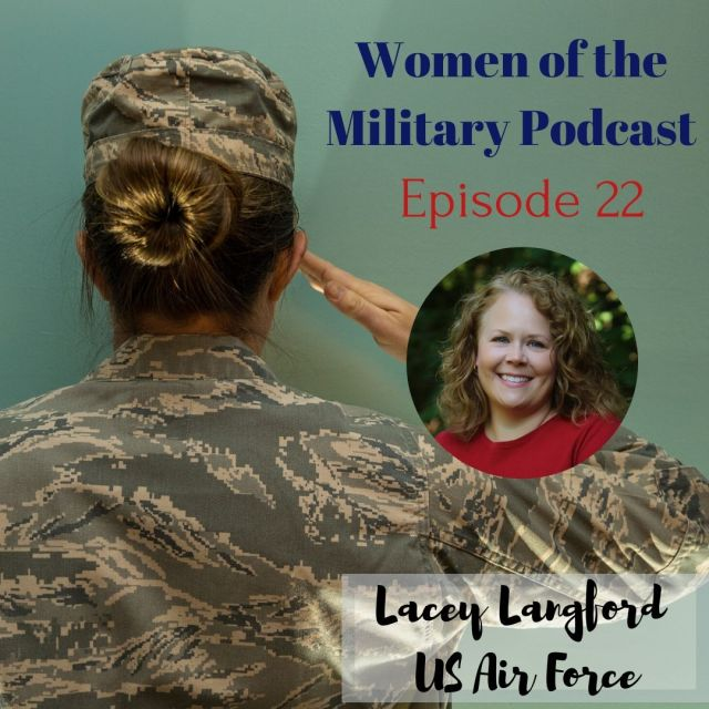 Army Brat to Air Force Veteran Lacey Langford
