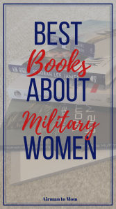 Are you a woman veteran? Sometimes being a woman veteran can feel so lonely. But you are not alone and reading the stories of other women veterans will help you not feel so alone. Check out these great books about women who have served our military. #militarywomen #womenveterans #veterans