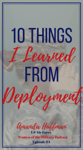 What did I learn from deployment? 10 years ago I deployed to Afghanistan and this is what I learned from deployment. #deployment #lookingback #airforce #prt #prtdeployment #military #militarylife #army #armylife #militarywomen