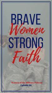 Brave Women Strong Faith