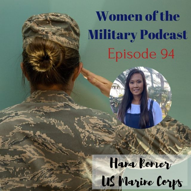 The Pressure to Prove yourself in the Marine Corps Hana Romer Episode 94