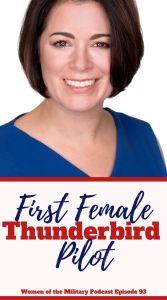 First Female Thunderbird Pilot