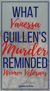 As a woman veteran I am moved by Vanessa Guillen's death and it made me reflect on my time in the military. #mst #womenveteran #miltiary