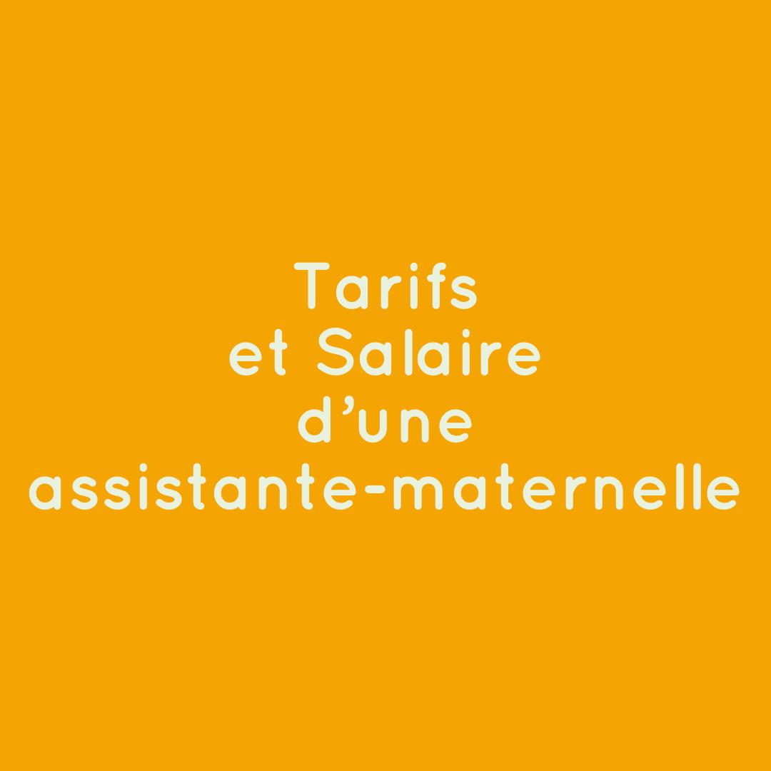Tarifs et Salaire d'une Assistante-Maternelle