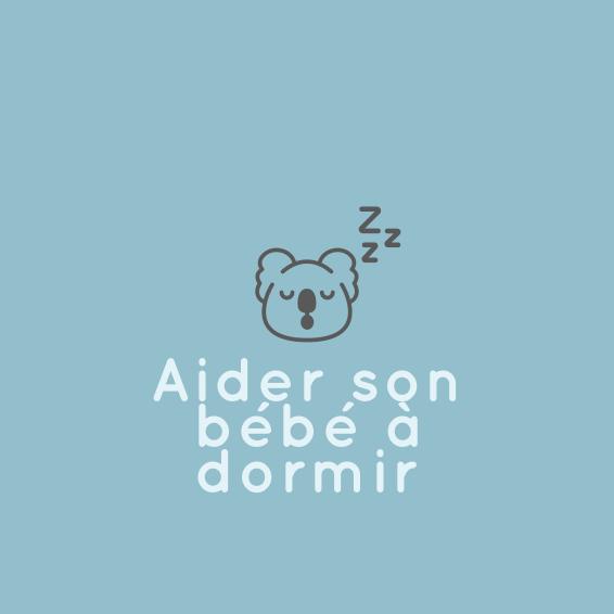 comment aider votre bébé à mieux dormir ? airnounou