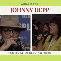 Video-intervista a Johnny Depp per il film Minamata al Festival di Berlino 2020