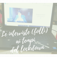 Le interviste (folli) ai tempi del lockdown