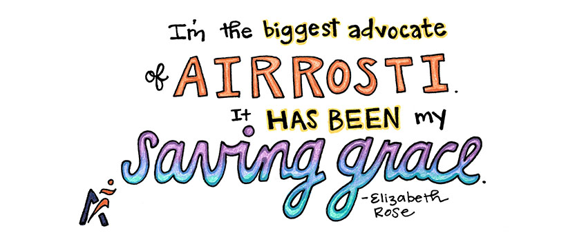 I'm the biggest advocate of Airrosti. It has been my saving grace. Elizabeth Rose
