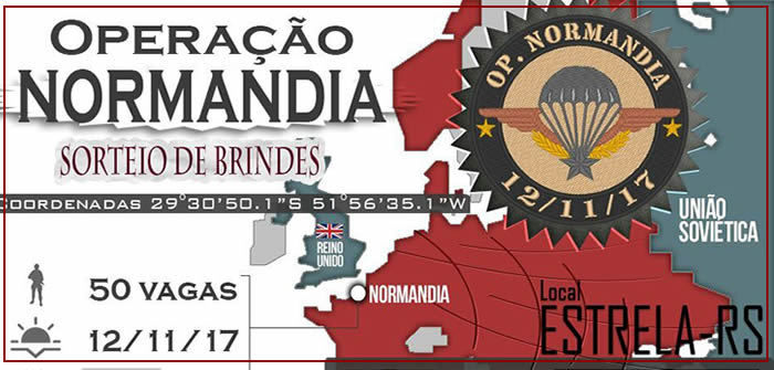 12/11/2017 – OPERAÇÃO NORMANDIA – ESTRELA/RS