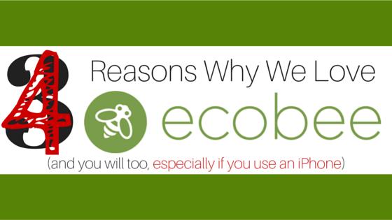 ecobee 4 reasons-blog