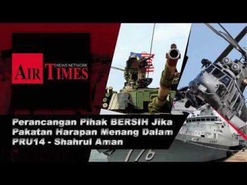 Perancangan Pihak BERSIH Jika Pakatan Harapan Menang Dalam PRU14 - Shahrul Aman