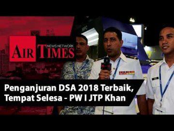 Penganjuran DSA 2018 adalah terbaik, tempat selesa - PW I JTP Khan TLDM