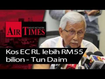 Kos ECRL lebih RM55 bilion - Tun Daim