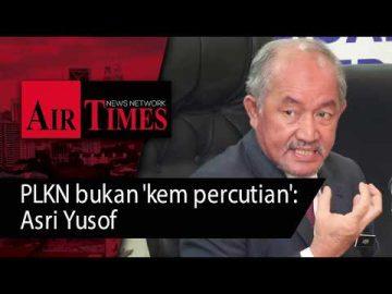 PLKN bukan 'kem percutian': Asri Yusof
