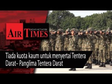 Tiada kuota kaum untuk menyertai Tentera Darat – Panglima Tentera Darat