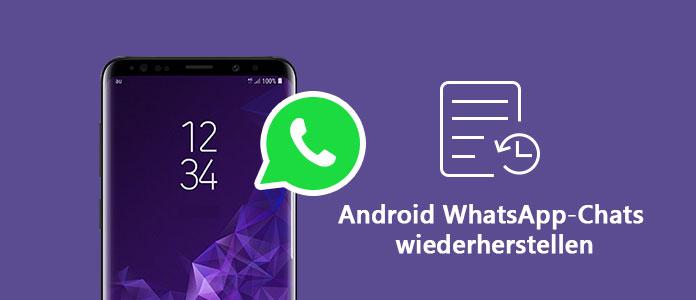 Android Whatsapp Chats Wiederherstellen So Klappt S Einfach