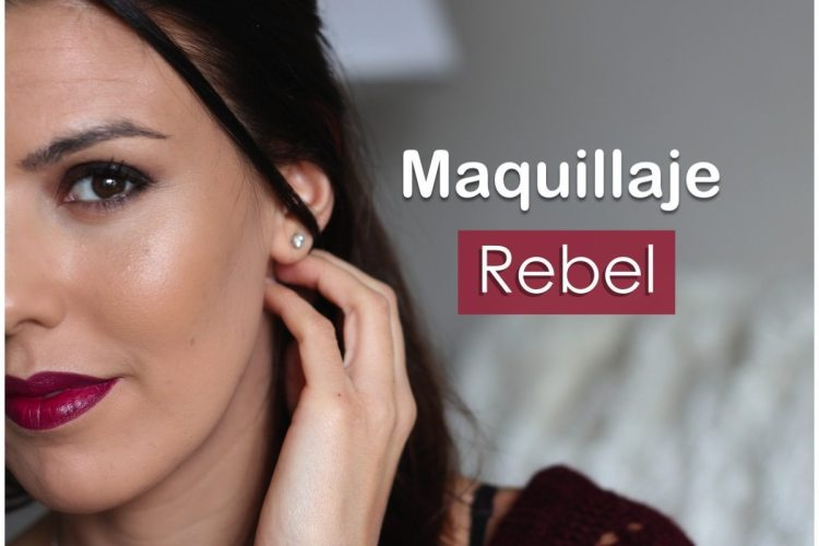 "HOW TO: Maquillaje ""Rebel"""
