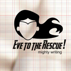 Eve to the Rescue!