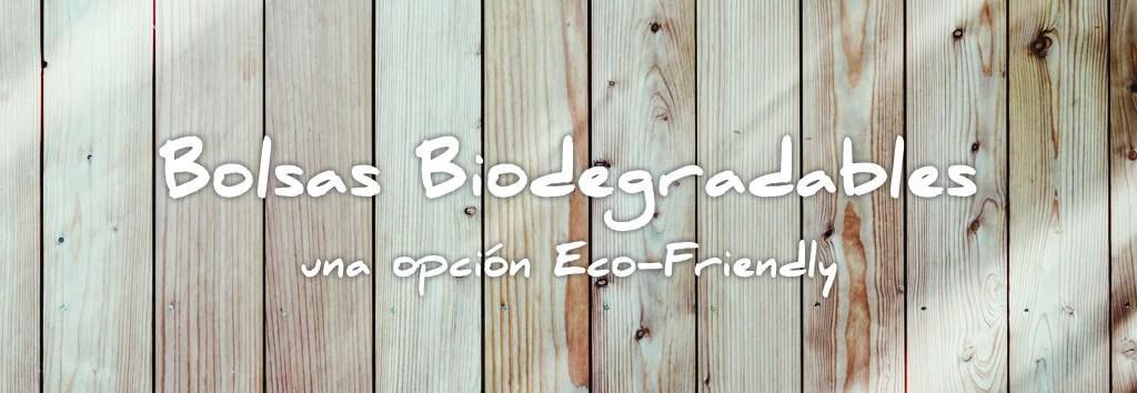 imagen destacada bolsas biodegradables opción eco-friendly by aizkua