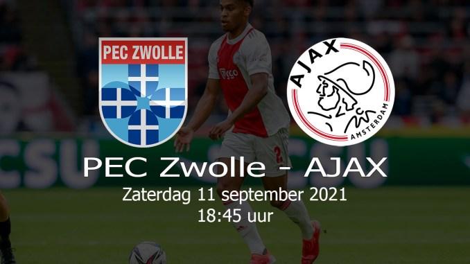 Aankondiging PEC Zwolle - AJAX 11-09-2021