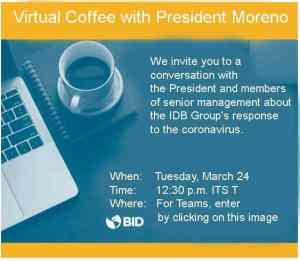 VIDEO of the Virtual Coffee with President Moreno on March 24