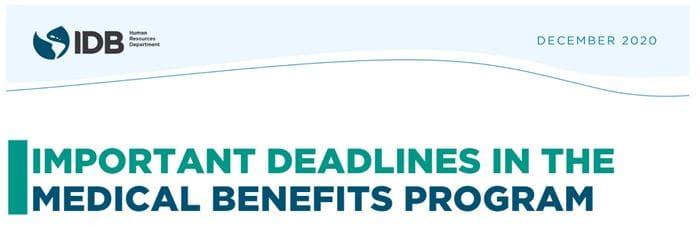 Important Deadlines in the Medical Benefits Program
