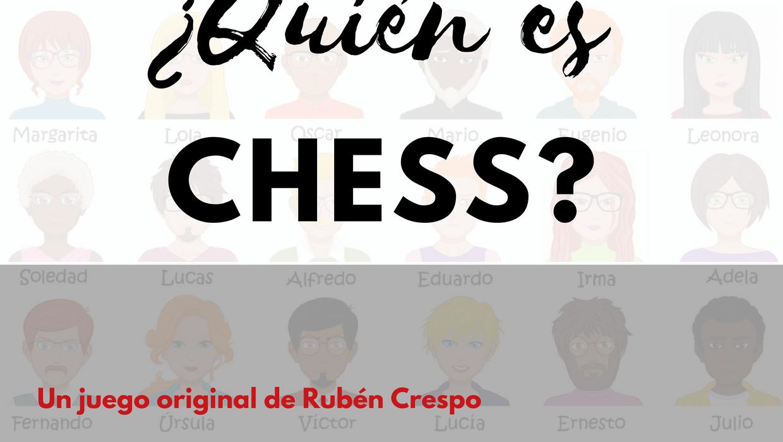 quien es chess