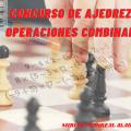 Concurso de ajedrez y operaciones combinadas