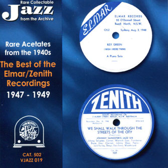 019 Rare Acetates from the Forties : The Best of The  Elmar/Zenith Recordings – 1947/1949 VJAZZ 019 – RCJ 502