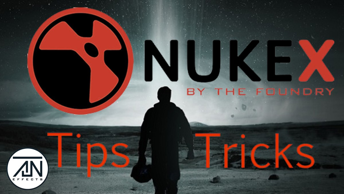 Top 10 Tips & Tricks For The Foundry NUKE