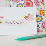 Just Because Card | Free Printable Friday