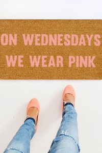 Make a doormat featuring your fave Mean Girls quote | Mean Girls Doormat via A Joyful Riot